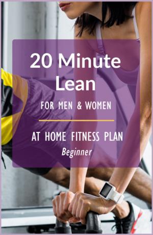 20 Minute Lean - 13 Week Plan