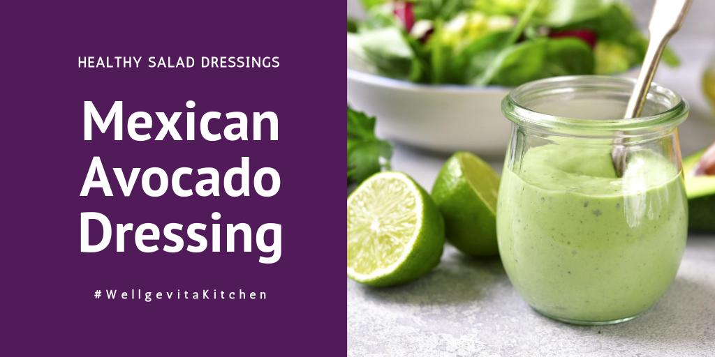 Mexican Avocado Dressing Recipe oil-free salad dressing